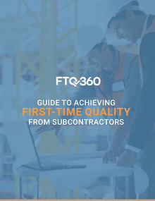 Subcontractors First-Time Quality Guide